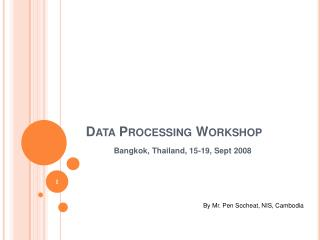 Data  Processing Workshop