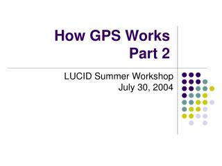 How GPS Works Part 2
