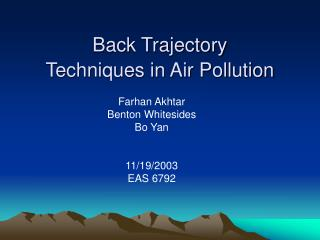 Back Trajectory Techniques in Air Pollution