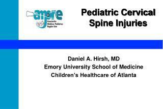 Pediatric Cervical  Spine Injuries