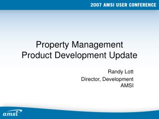 Property Management Product Development Update
