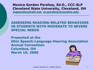 ASSESSING READING-RELATED BEHAVIORS IN STUDENTS WITH MODERATE TO SEVERE SPECIAL NEEDS Presented at the