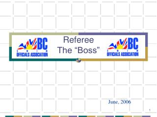 Referee  The  Boss