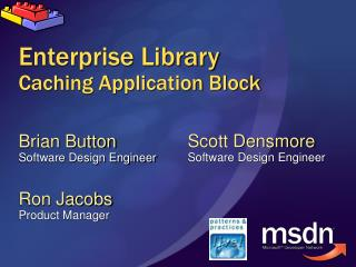 Enterprise Library Caching Application Block