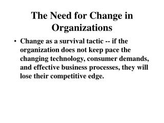 The Need for Change in Organizations