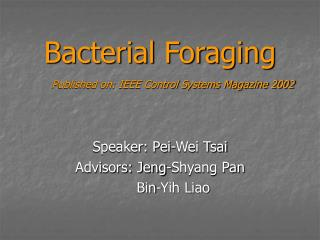 Bacterial Foraging