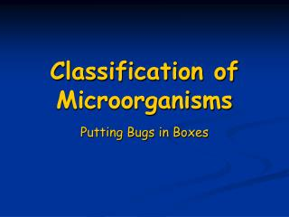 Classification of Microorganisms