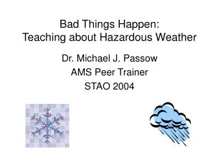 Bad Things Happen: Teaching about Hazardous Weather