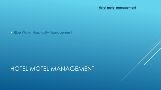 Hotel motel management