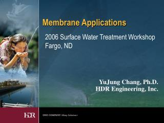 Membrane Applications