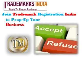 Join Trademark Registration India to Prop-Up Your Business