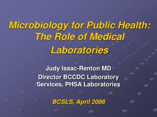 Microbiology for Public Health: The Role of Medical Laboratories