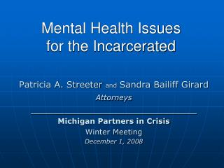 Mental Health Issues  for the Incarcerated