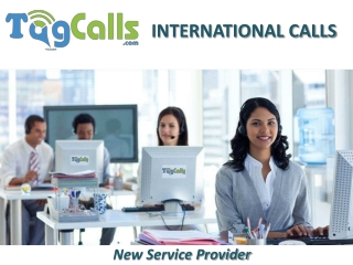 International Cheap Calls with TagCalls