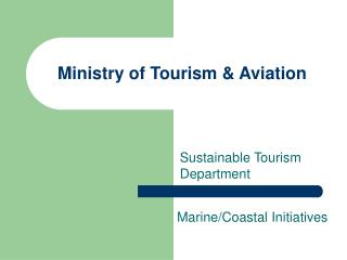 Ministry of Tourism  Aviation