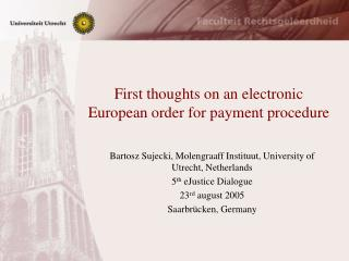 First thoughts on an electronic European order for payment procedure