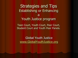 Global Youth Justice www.GlobalYouthJustice.org