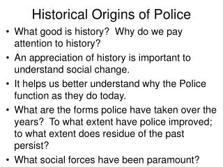 Historical Origins of Police