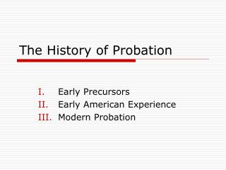The History of Probation