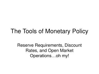 The Tools of Monetary Policy