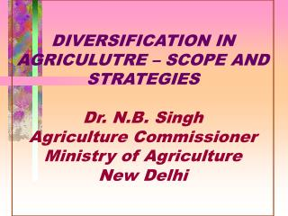 DIVERSIFICATION IN AGRICULUTRE