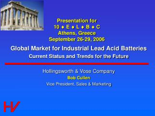 Presentation for 10  ¨  E  ¨  L  ¨  B  ¨  C Athens, Greece September 26-29, 2006
