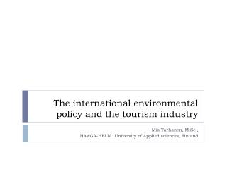 The international  environmental policy  and the  tourism industry