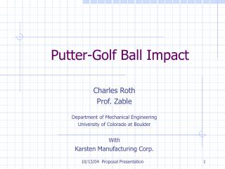 Putter-Golf Ball Impact