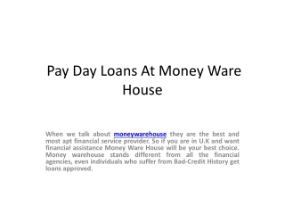 Pay Day Loans At Money Ware House