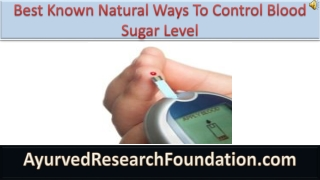 Best Known Natural Ways To Control Blood Sugar Level