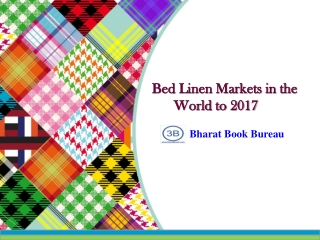Bed Linen Markets in the World to 2017 - Market Size, Trend