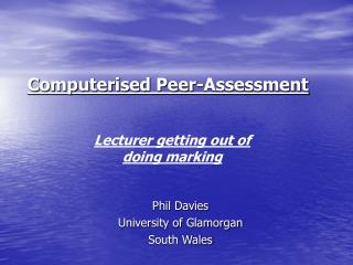 Computerised Peer-Assessment