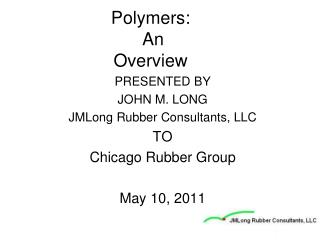 Polymers:  An Overview
