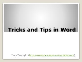 Tricks and Tips in Word