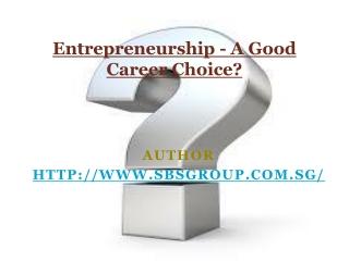 Entrepreneurship as a Career Choice