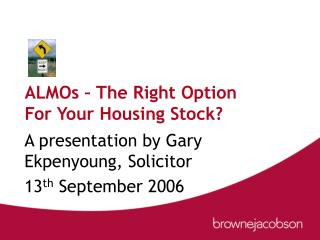ALMOs   The Right Option For Your Housing Stock