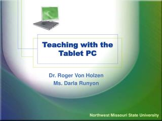 Teaching with the Tablet PC