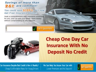 Cheap One Day Car Insurance With No Deposit