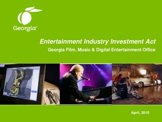 Entertainment Industry Investment Act Georgia Film, Music & Digital Entertainment Office