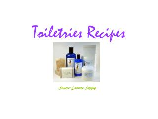 Toiletries Recipes