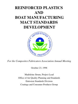 REINFORCED PLASTICS AND  BOAT MANUFACTURING  MACT STANDARDS  DEVELOPMENT