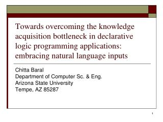 Towards overcoming the knowledge acquisition bottleneck in declarative logic programming applications: embracing natural