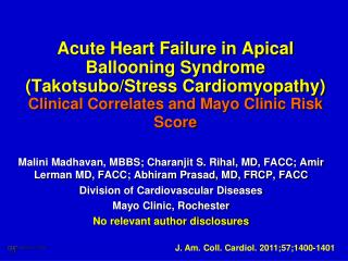 Acute Heart Failure in Apical Ballooning Syndrome (Takotsubo/Stress Cardiomyopathy) Clinical Correlates and Mayo Clinic