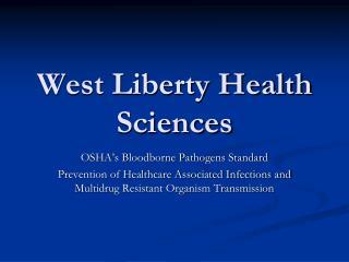 West Liberty Health Sciences