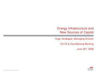 Energy Infrastructure and New Sources of Capital