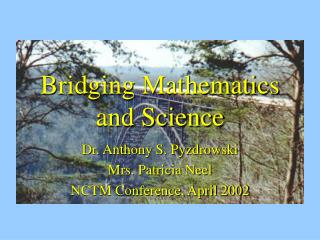 Bridging Mathematics and Science
