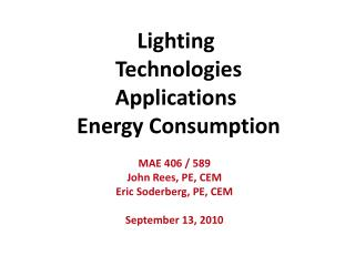 Lighting  Technologies Applications  Energy Consumption