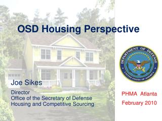 OSD Housing Perspective