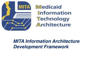MITA Information Architecture Development Framework