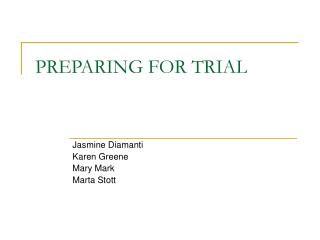 PREPARING FOR TRIAL